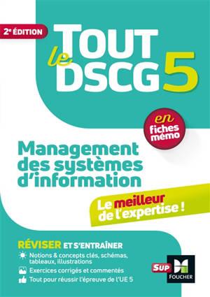 Tout le DSCG 5 management des systèmes d'information : en fiches mémo