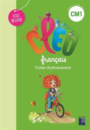 CLEO, français CM1 dys : fichier d'entraînement : école inclusive
