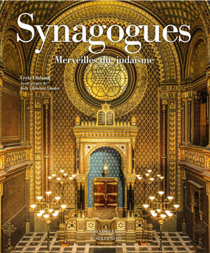 Synagogues : merveilles du judaïsme