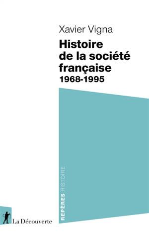 Histoire de la société française : 1968-1995