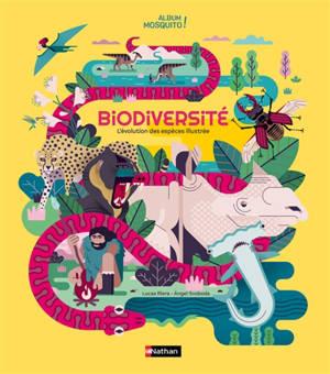 Biodiversité : l'histoire illustrée des espèces