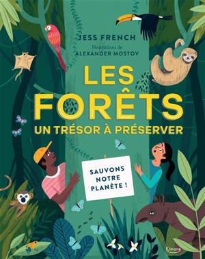Les forêts, un trésor à préserver