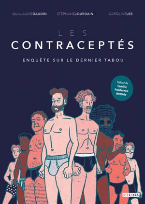 Les contraceptés : enquête sur le dernier tabou
