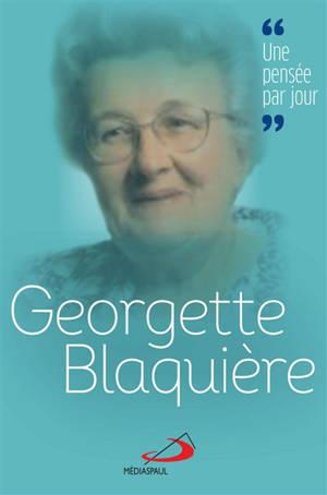 Georgette Blaquière : une pensée par jour