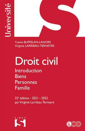 Droit civil : introduction, biens, personnes, famille