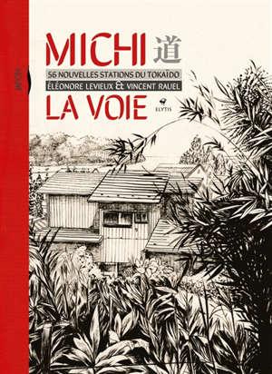 Michi la voie : 56 nouvelles stations du Tokaido