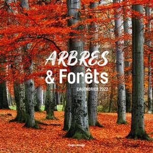 Arbres et forêts : calendrier mural 2022