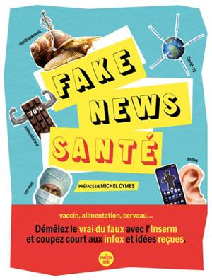 Les fake-news santé