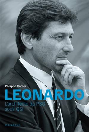 Leonardo : l'architecte du PSG sous QSI