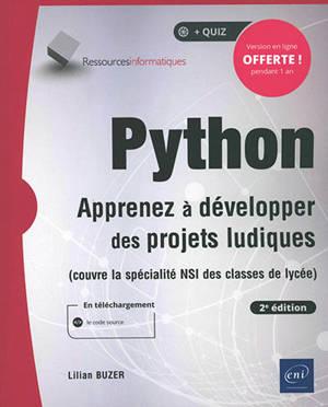 Python : apprenez à développer des projets ludiques (couvre la spécialité NSI des classes de lycée)