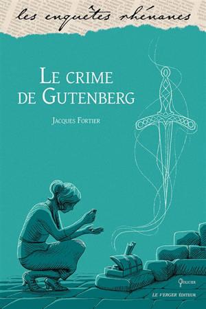 Le crime de Gutenberg