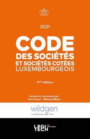 Code des sociétés et sociétés cotées luxembourgeois : 2021