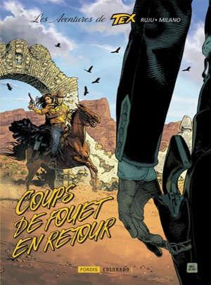 Les aventures de Tex. Volume 2, Coups de fouet en retour
