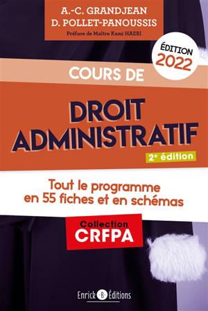 Cours de droit administratif 2022 : tout le programme en 55 fiches et en schémas