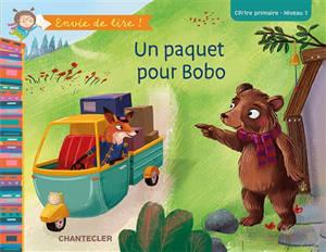 Un paquet pour Bobo : CP-1re primaire, niveau 1