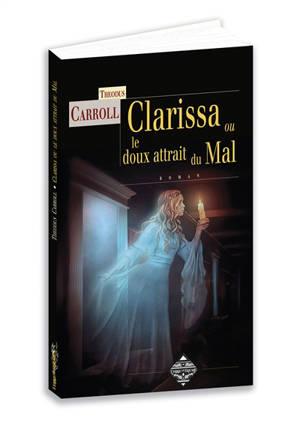 Clarissa ou Le doux attrait du mal
