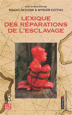 Lexique des réparations de l'esclavage