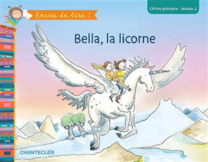 Bella, la licorne : CP-1re primaire, niveau 2