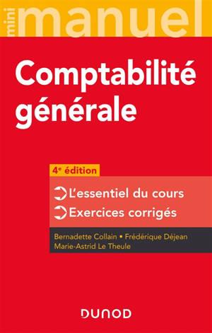 Comptabilité générale : l'essentiel du cours, exercices corrigés