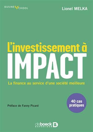 L'investissement à impact : la finance au service d'une société meilleure