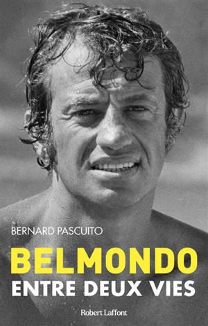 Belmondo : entre deux vies