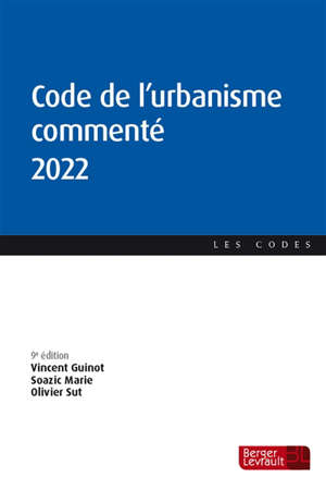 Code de l'urbanisme commenté 2022