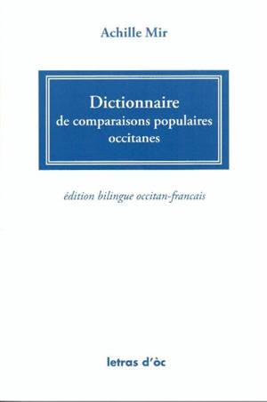Dictionnaire de comparaisons populaires occitanes : bilingue occitan-français