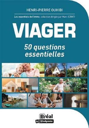 Viager : 50 questions essentielles