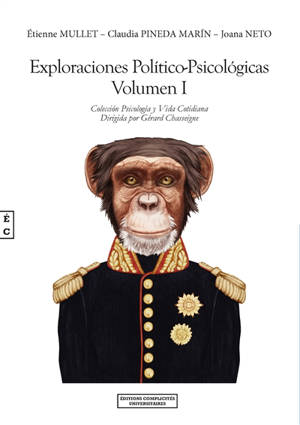 Exploraciones politico-psicologicas. Volume 1