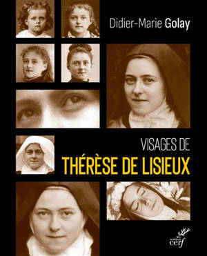 Visages de Thérèse de Lisieux