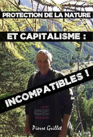Protection de la nature et capitalisme : incompatibles !