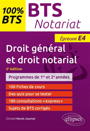 Droit général et droit notarial, épreuve E4 : programmes de 1re et 2e années : BTS notariat
