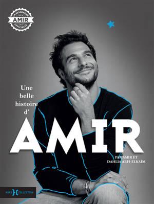 Une belle histoire d'Amir