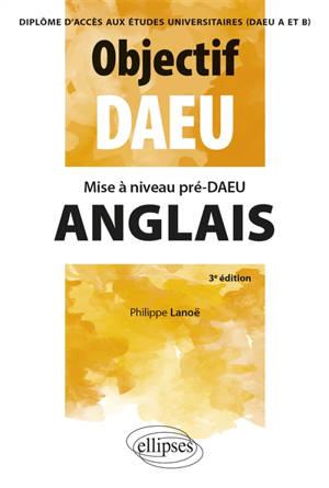 Anglais : mise à niveau pré-DAEU, diplôme d'accès aux études universitares (DAEU A et B)