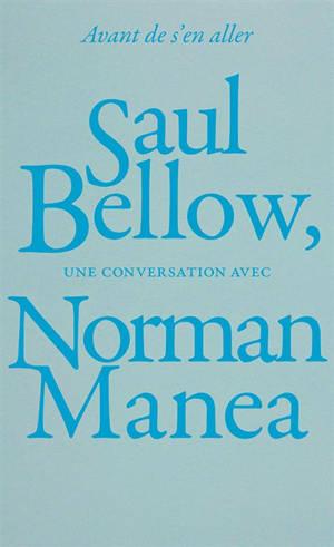 Avant de s'en aller : une conversation avec Norman Manea