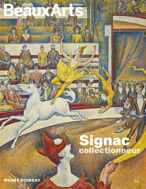 Signac collectionneur : au Musée d'Orsay