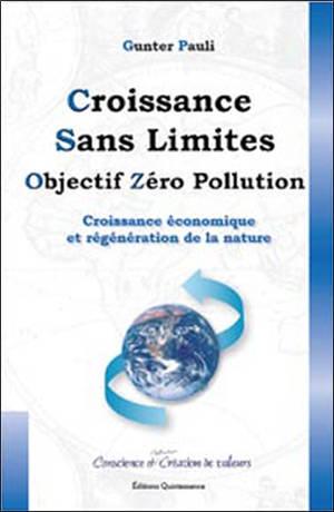 Croissance sans limites : objectif zéro pollution : croissance économique et régénération de la nature