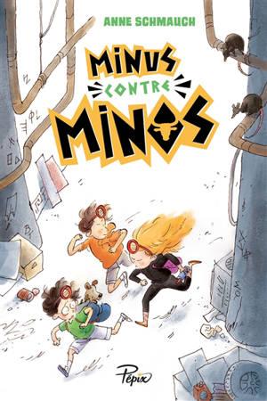 Minus contre Minos