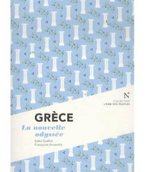 Grèce : la nouvelle odyssée