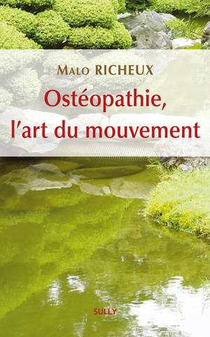 Ostéopathie, l'art du mouvement