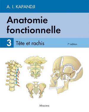 Anatomie fonctionnelle. Volume 3, Tête et rachis
