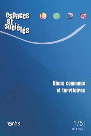 Espaces et sociétés. n° 175, Biens communs et territoires