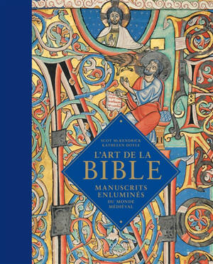 L'art de la Bible : manuscrits enluminés du monde médiéval