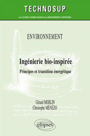 Ingénierie bio-inspirée : principes et transition énergétique : niveau C