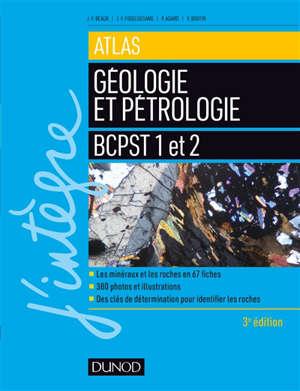 Atlas de géologie et pétrologie : BCPST 1 et 2