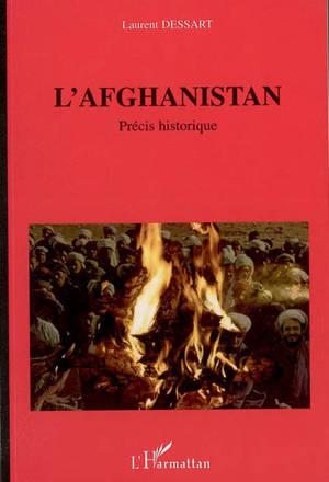 L'Afghanistan : à l'orée des temps du libre jugement : précis historique