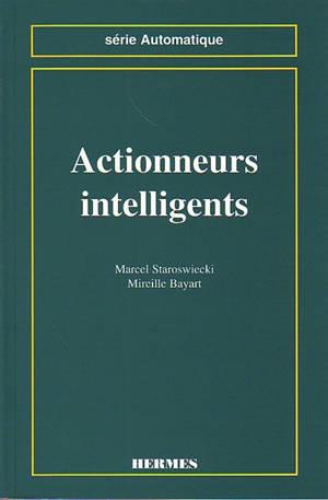 Actionneurs intelligents