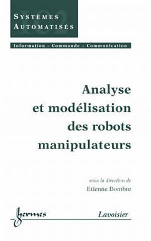 Analyse et modélisation des robots manipulateurs