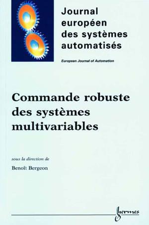 APII-JESA. n° 1-2 (2001), Commande robuste des systèmes multivariables