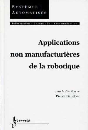 Applications non manufacturières de la robotique